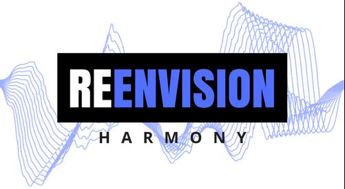 Re-Envision Harmony